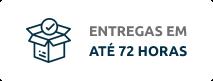 ENTREGAS EM ATÉ 72 HORAS