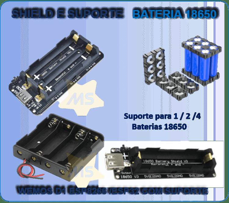 Shield e Suporte para Baterias 18650