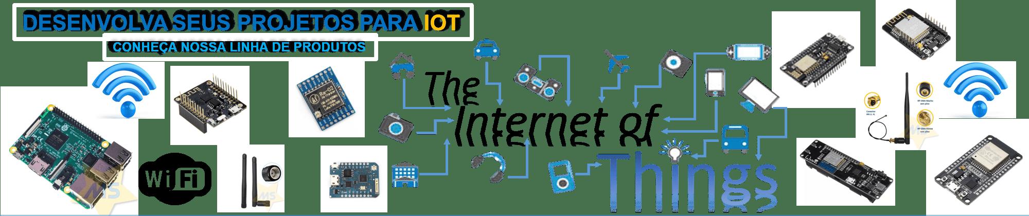 Desenvolva seus Projetos para IoT