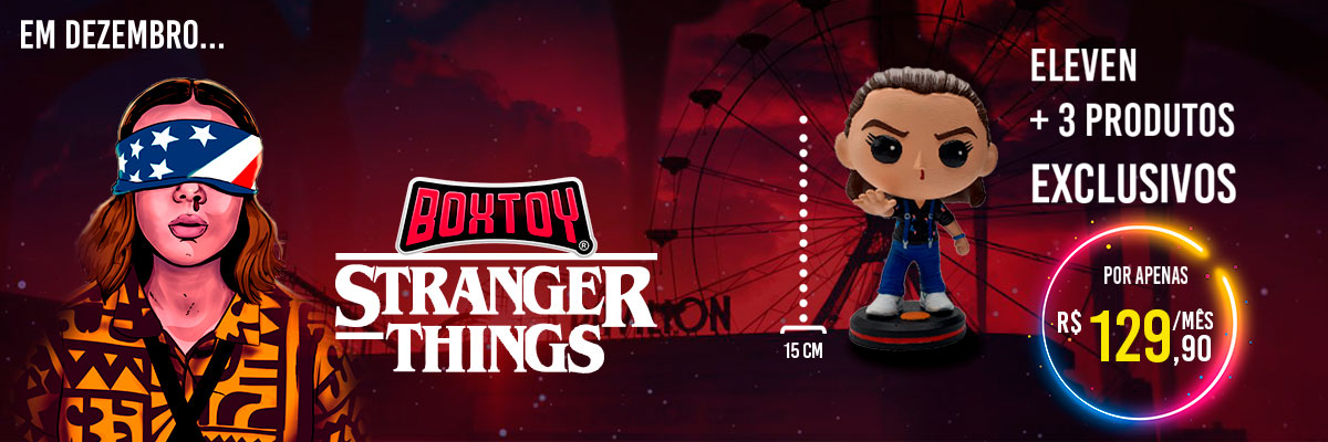 Próxima Boxtoy Edição Stranger Things imagem desktop