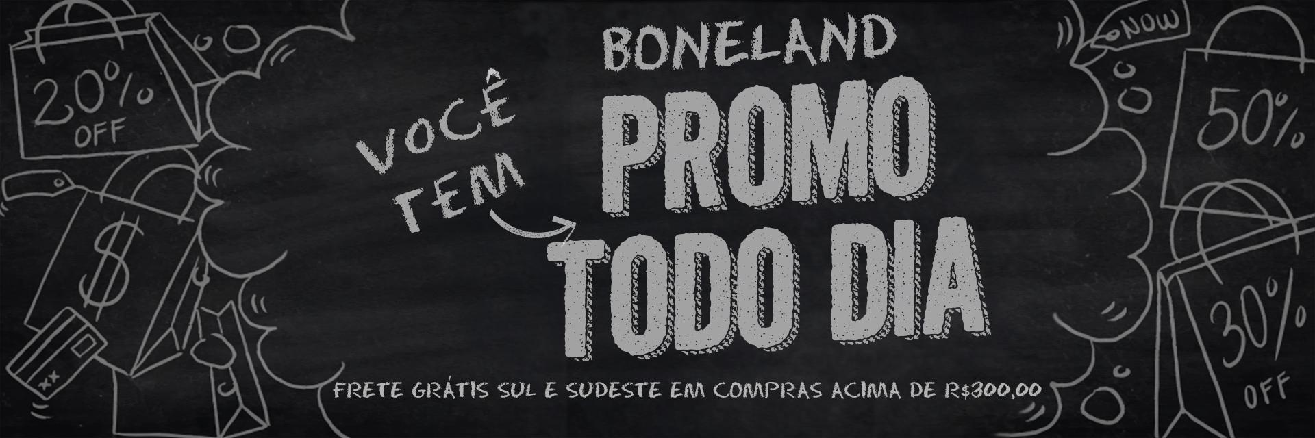 APROVEITE AS PROMOÇÕES DA BONELAND