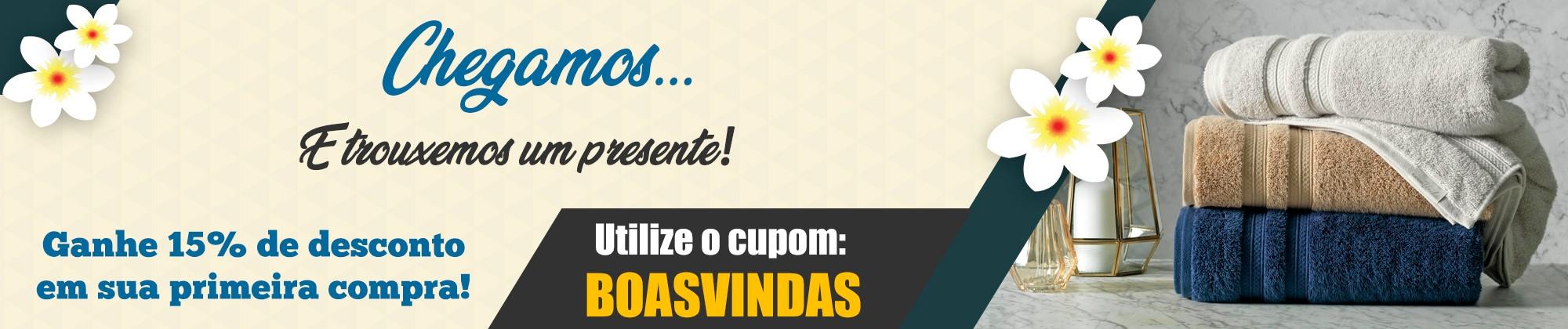 Chegamos... E temos um presente para você! Utilize o cupom BOASVINDAS e ganhe 15% de desconto!
