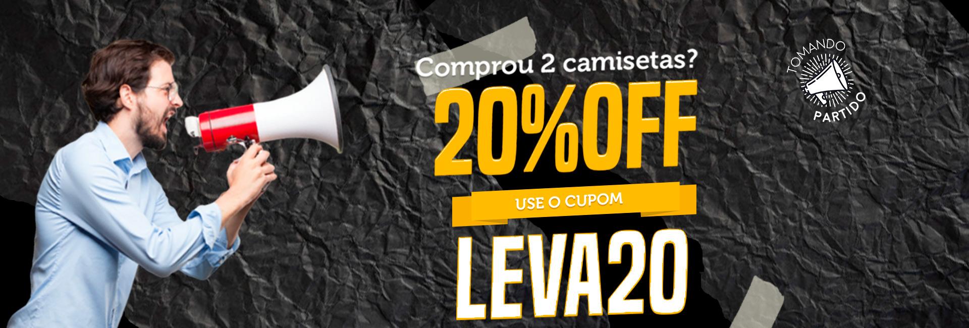 20%OFF Use o Cupom LEVA20