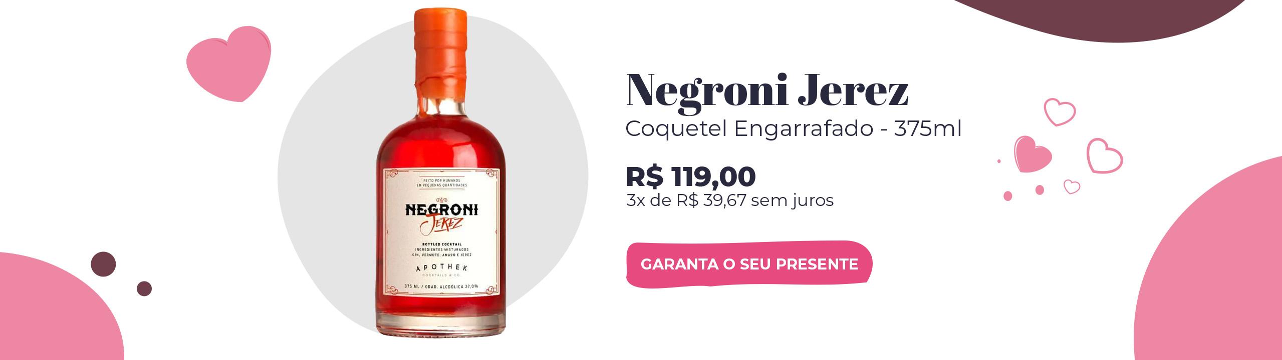Coquetel Engarrafado Drink 375ml Negroni Jerez APOTHEK