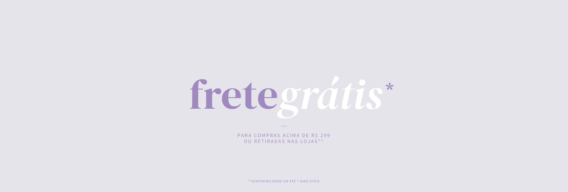 FRETE GRÁTIS CLARIÁ