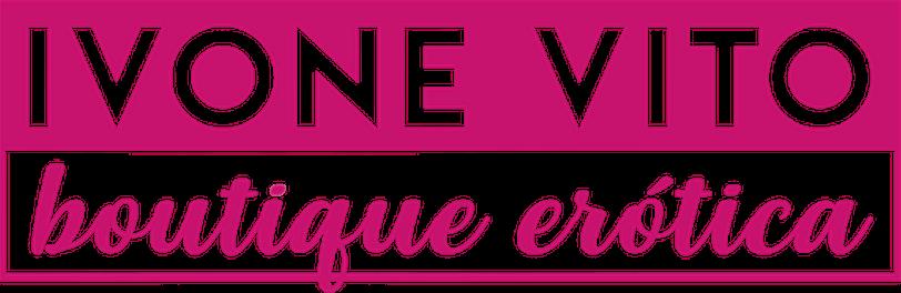 Ivone Vito Boutique Erótica