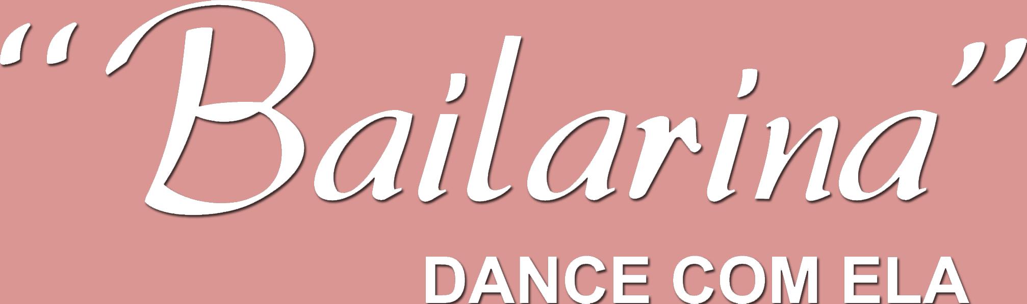 """""""Bailarina"""""""