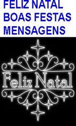 FELIZ NATAL / BOAS FESTAS / MENSAGENS