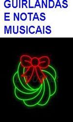 GUIRLANDAS E NOTAS MUSICAIS