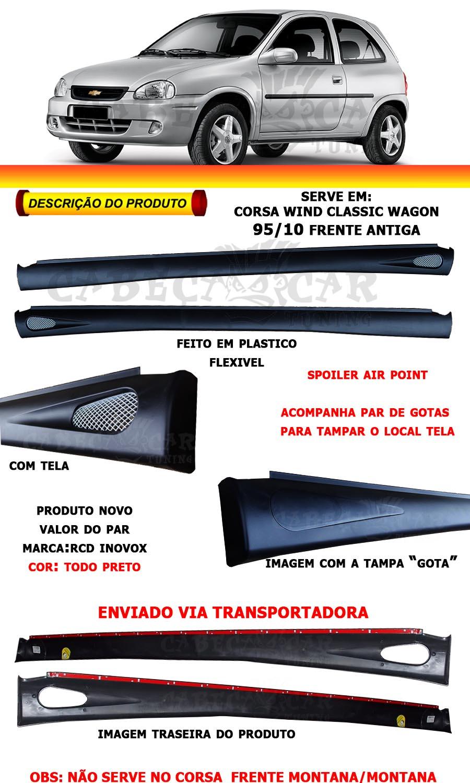 Par De Spoiler Lateral Corsa Wind Classic 96/10 Air Point
