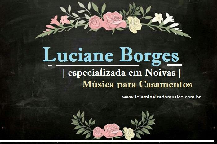 Emresas de Musica para Casamento em JF Luciane Borges