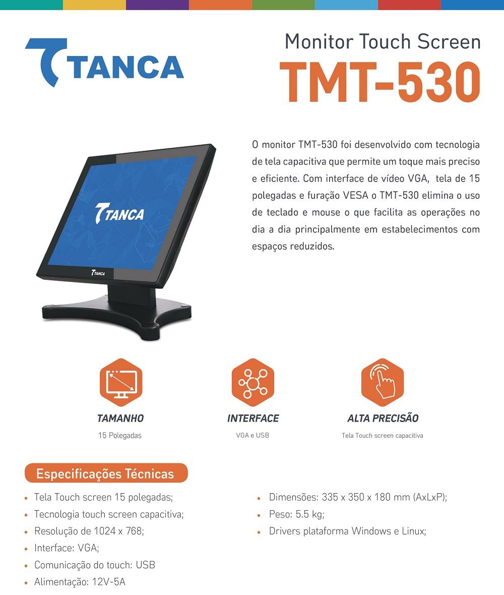 Monitor Touch Screen Tanca TMT-530 | Haja Automação