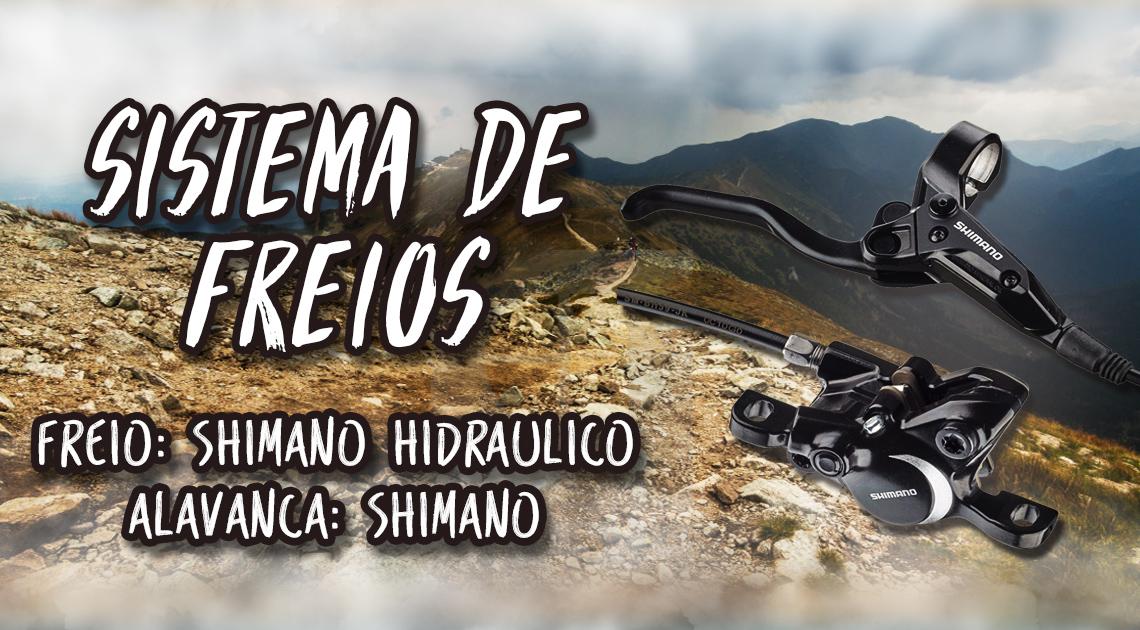 Sistema de Freios - Freio: shimano hidraulico; Alavanca: shimano