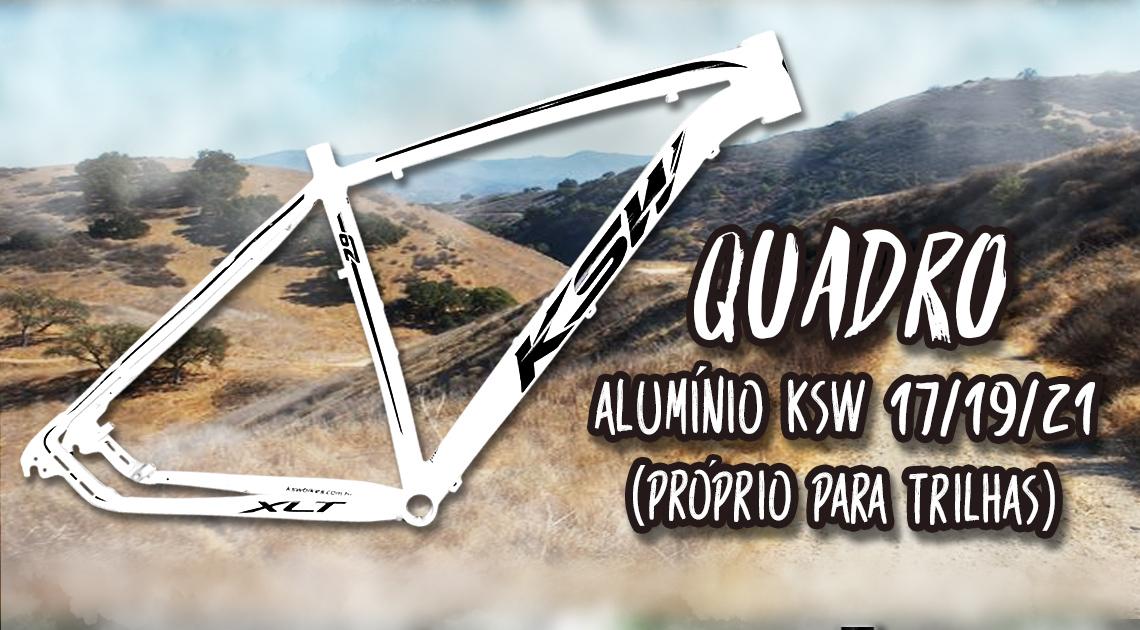 Quadro aluminio ksw nos tamanhos 17, 19 e 21, próprio para trilhas
