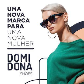 Domidona Shoes: Uma nova Marca para uma Nova Mulher