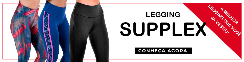 Legging Supplex - Conheça