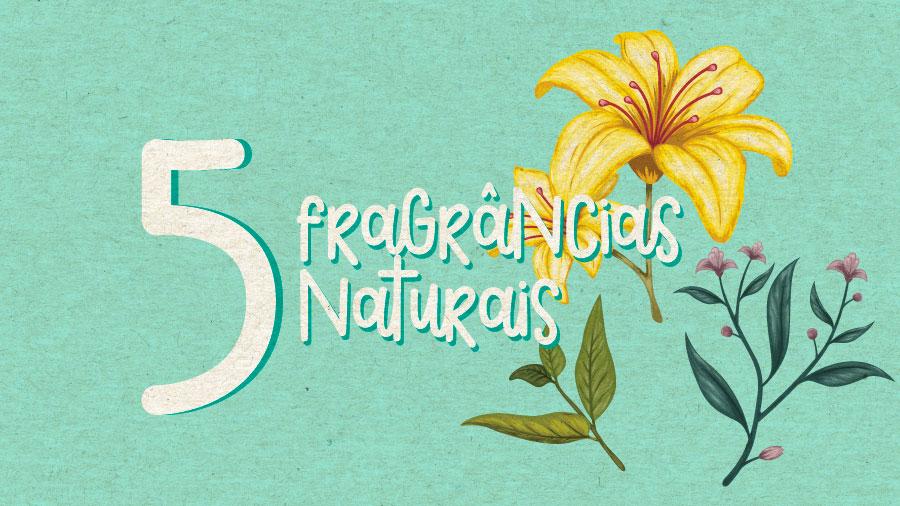 Fragrâncias naturais