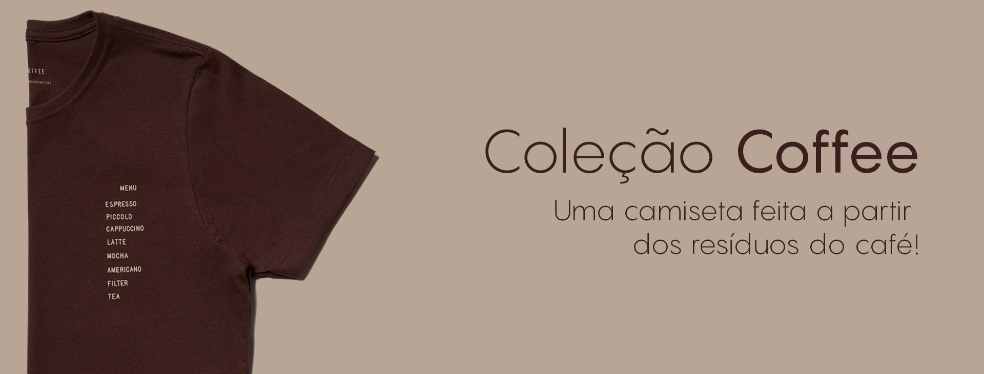 Camiseta feitas a partir dos residuos de café! Conheça mais sobre as camiseta coffee da Urbô