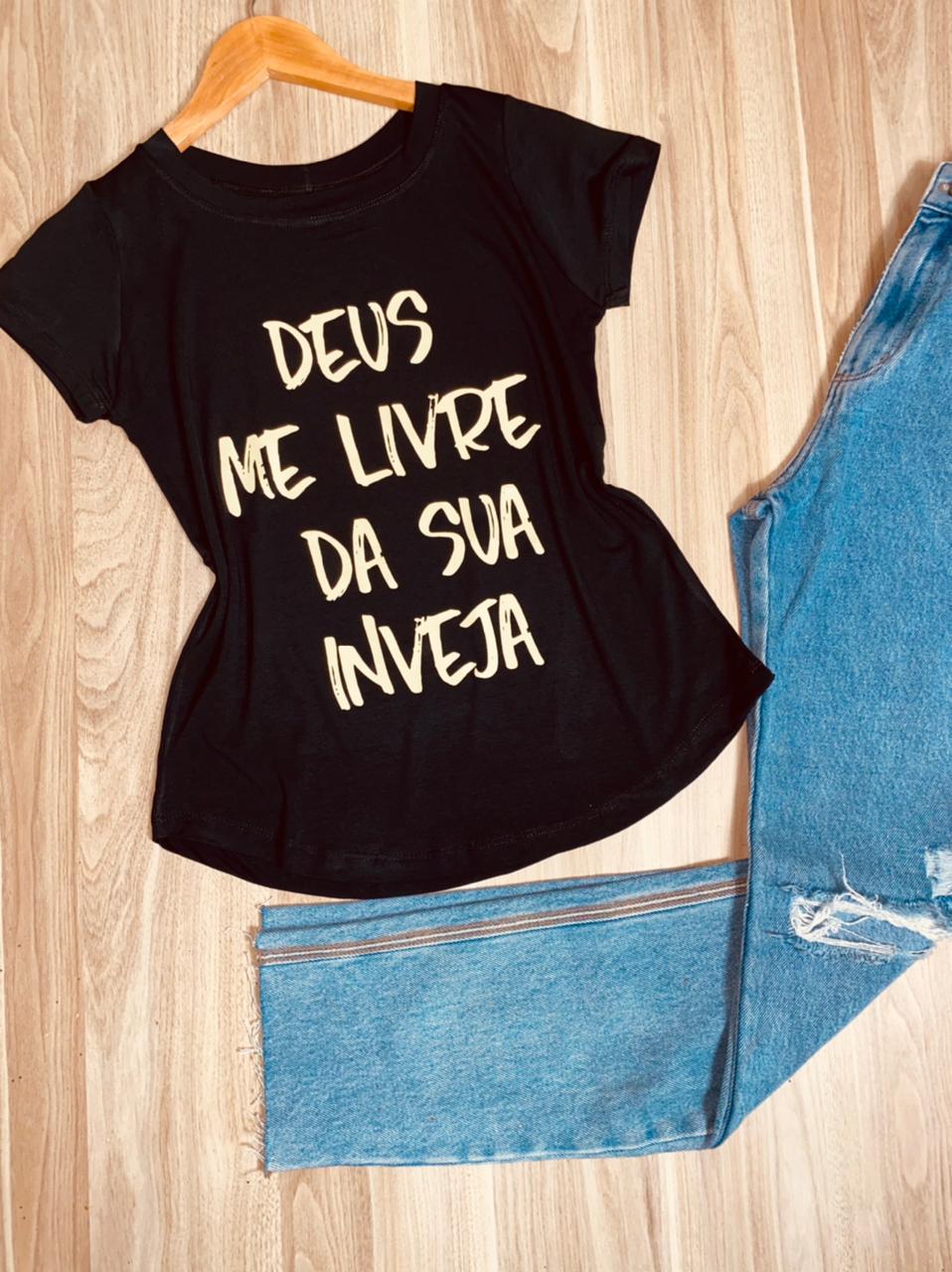 T-shirt Deus me livre da sua inveja