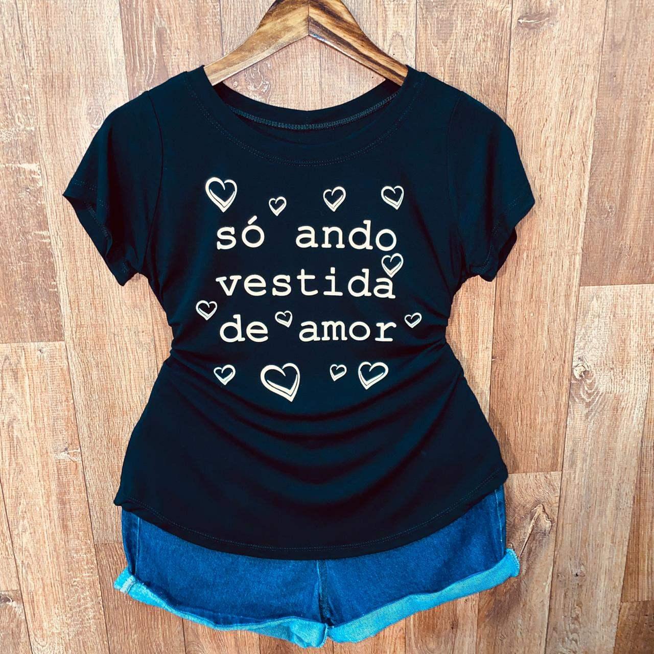 T-shirt Só Ando Vestida de Amor