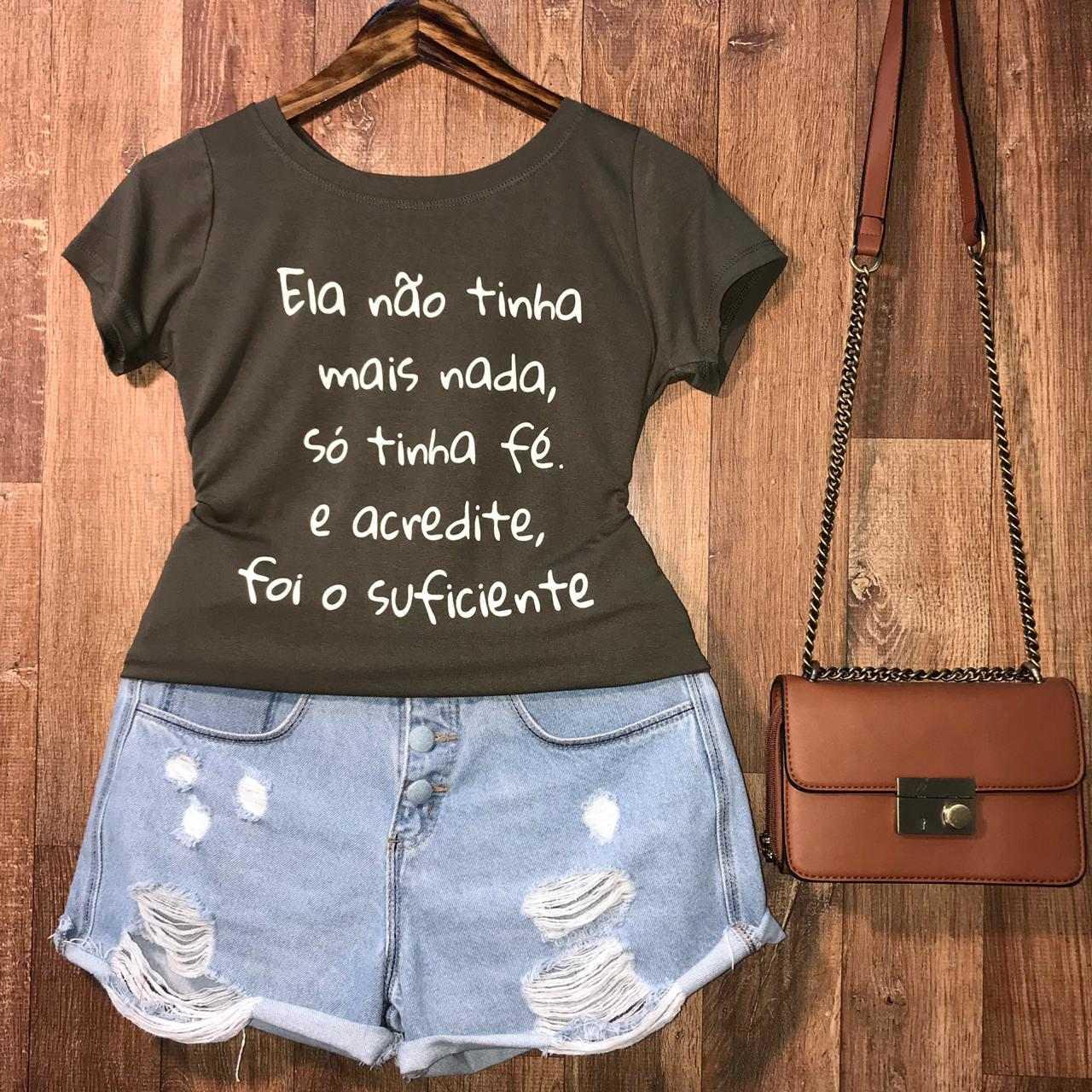T-shirt Tenha Fé e Acredite
