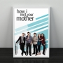 Quadro How I Met Your Mother