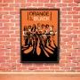 Quadro Orange Is The New Black
