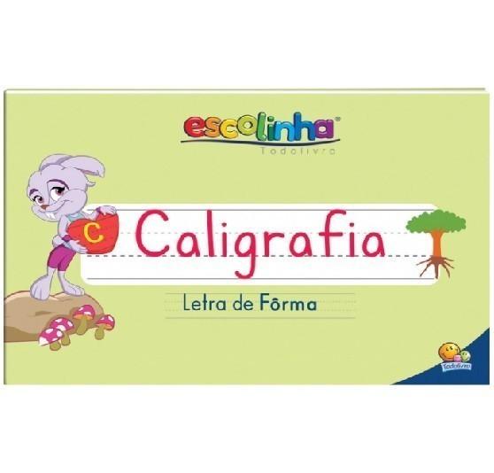 Livro de Caligrafia: Letra Fôrma (Escolinha Todolivro)