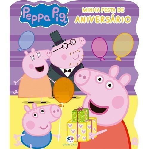 Livro - Peppa Pig - Minha Festa de Aniversário