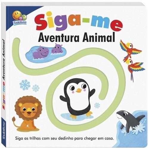 Livro - Siga-me! - Aventura animal