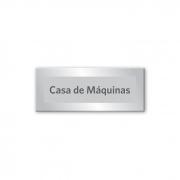 Placa Casa de Máquinas - 15 X 6 cm - Prata