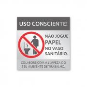 Placa Não jogue papel no vaso - 14 X 14 cm - Prata