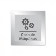 Placa para Casa de Máquinas - 14 x 14 cm - Prata