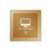 Placa para TI - 14 X 14 cm - Ouro Velho