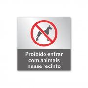 Placa Proibido Animais - 14 X 14 cm - Prata