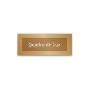 Placa Quadro de Luz - 15 x 6 cm - Ouro Velho