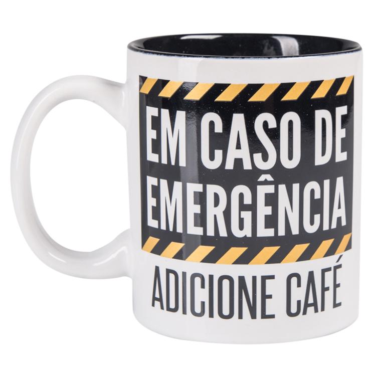 Caneca Em Caso De Emergência - Adicione Café