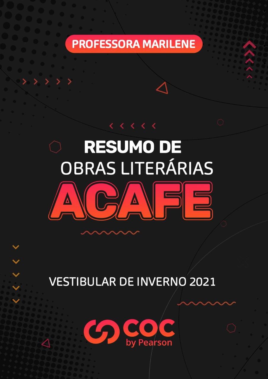 Resumos e Análises Obras Literárias ACAFE 2021 (Vestibular de Inverno)