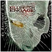 Killswitch Engage As Daylight Dies CD