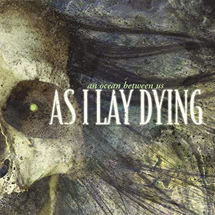 As I Lay Dying An Ocean Between Us CD