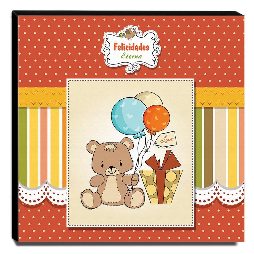 Quadro Infantil Ursinho Felicidades Eterna Canvas 30x30cm-INF241