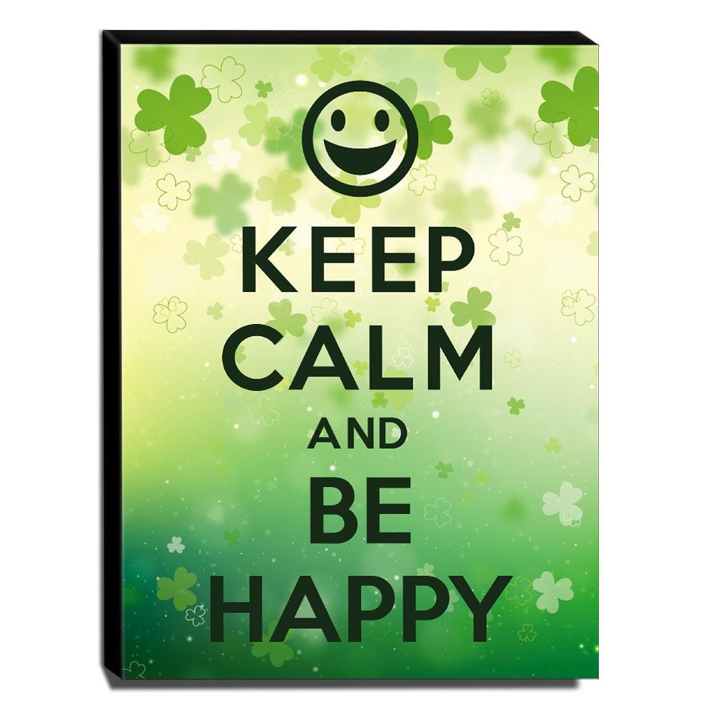 Quadro Keep Calm And Be Happy Canvas 40x30cm-KCA10