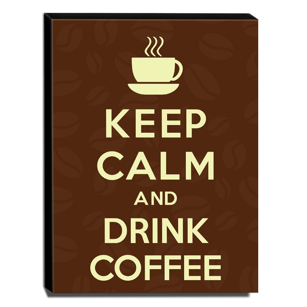Quadro Keep Calm And Drink Coffee Canvas 40x30cm-KCA35