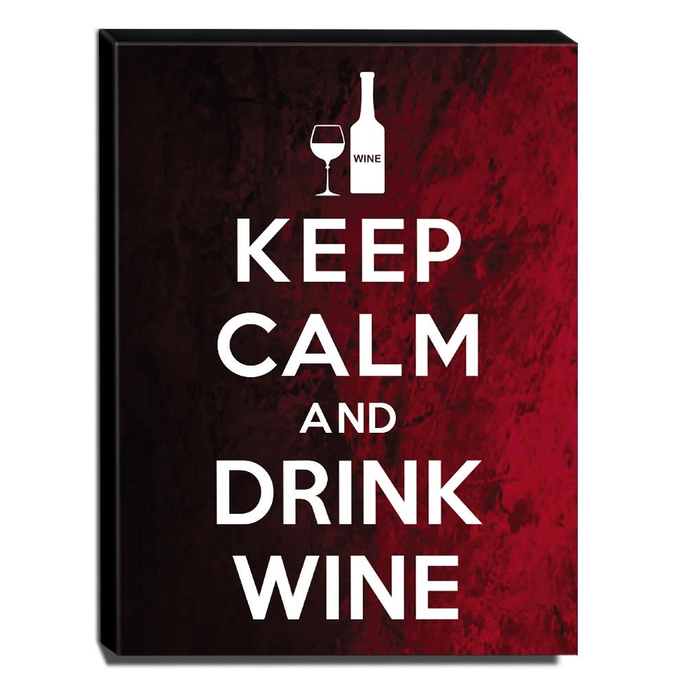 Quadro Keep Calm And Drink Wine Canvas 40x30cm-KCA63