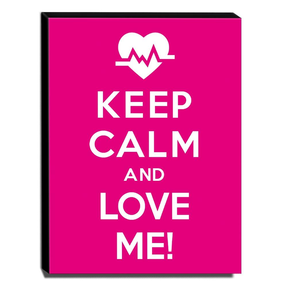 Quadro Keep Calm And Love me! Canvas 40x30cm-KCA05