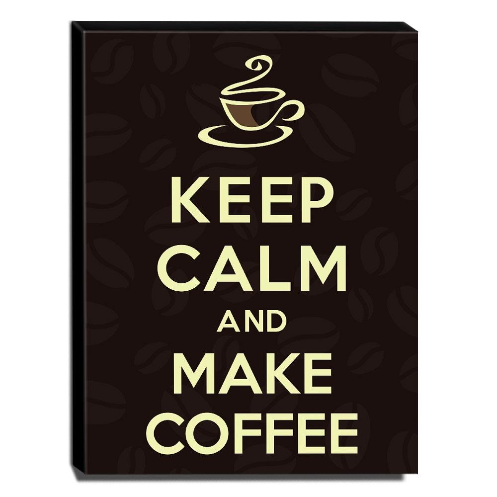Quadro Keep Calm And Make Coffee Canvas 40x30cm-KCA33