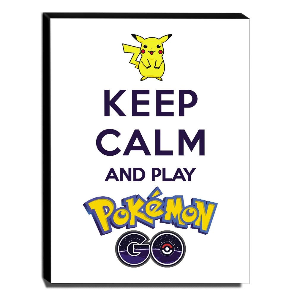 Quadro Keep Calm And Play Pokemon Go Canvas 40x30cm-KCA104