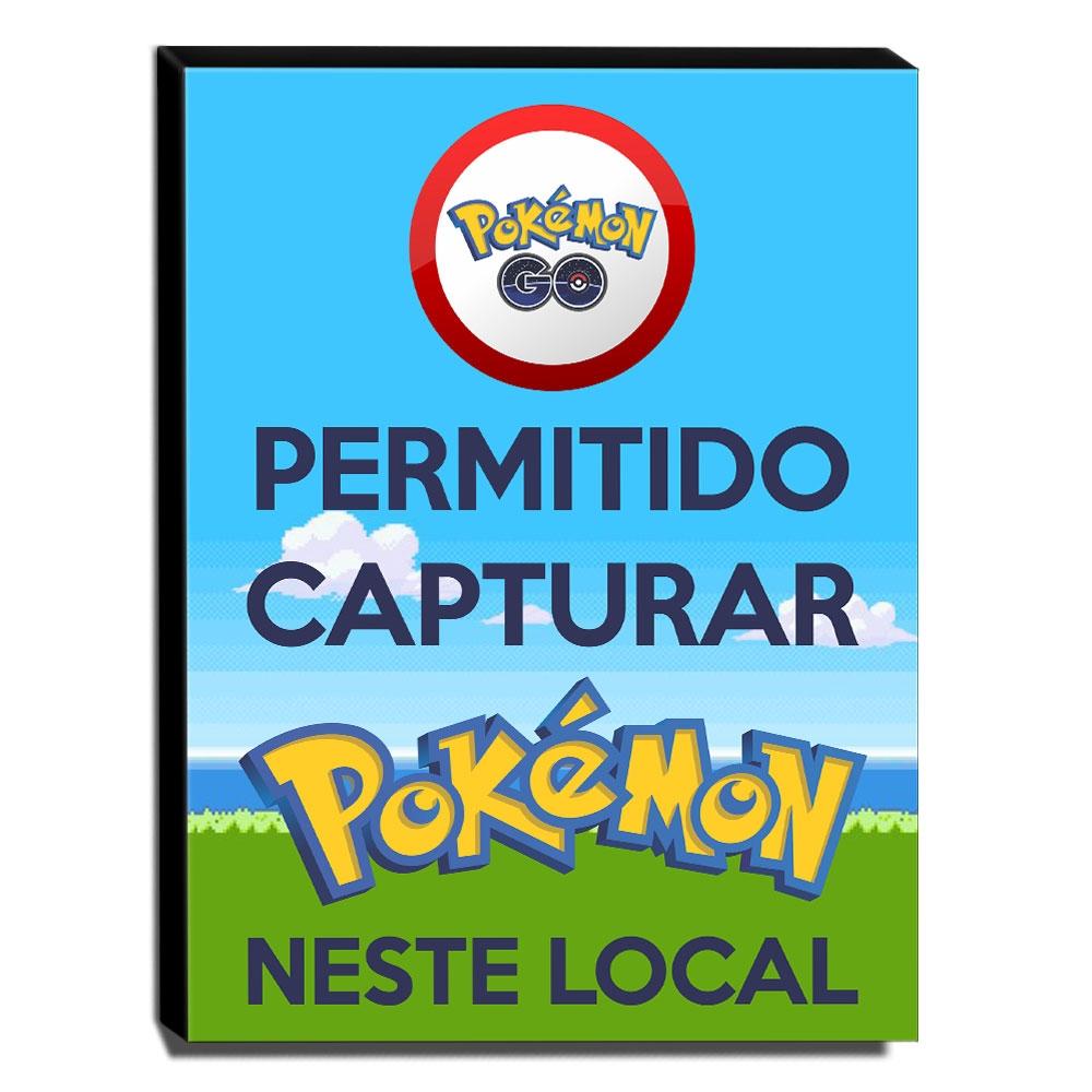 Quadro Pokémon GO Permitido Capturar Pokémon Neste Local Canvas 40x30cm-INF23