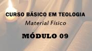 Módulo 09 do Curso Básico em Teologia | Material Físico