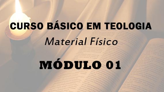 Módulo 01 do Curso Básico em Teologia   Material Físico